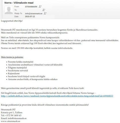 Anna Stranberg omanduses olev Stranmark OÜ spam kiri Norra ettevõtete (150 000) ründamisest avaldamata jääva rahasumma eest.